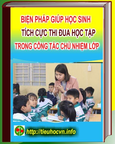 Một số biện pháp Giúp học sinh Lớp 3 tích cực thi đua học tập trong công tác chủ nhiệm lớp
